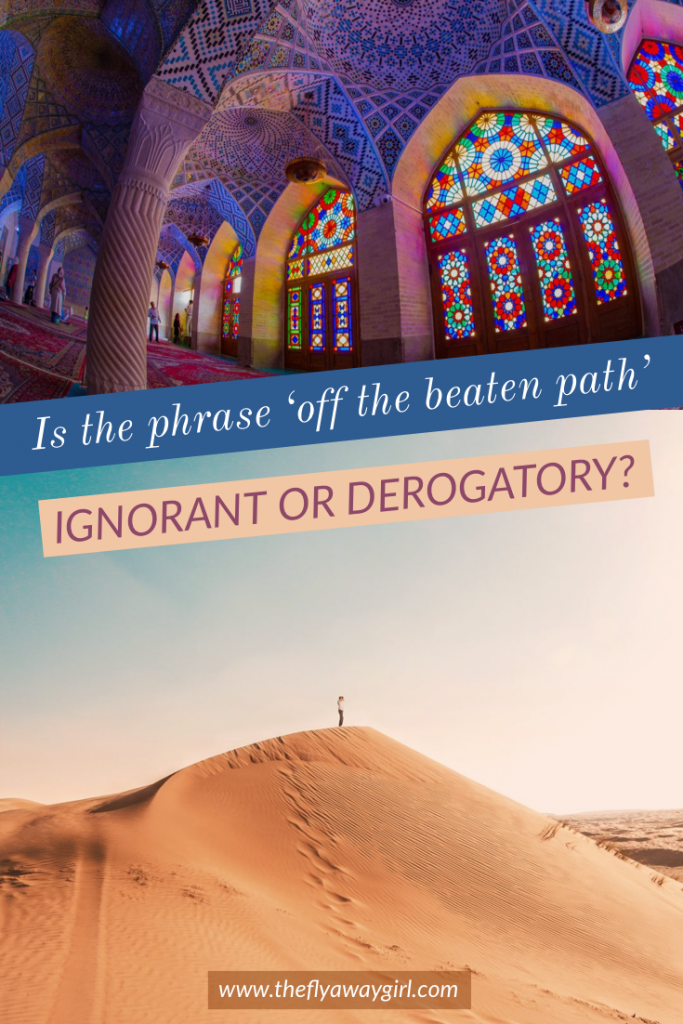 The phrase off the beaten path is used commonly in travel articles. But is the term ignorant or derogatory? This deep dive into the countries we consider off the beaten path analyses whether it is a misinformed term at all. #offthebeatenpath #iran #traveling